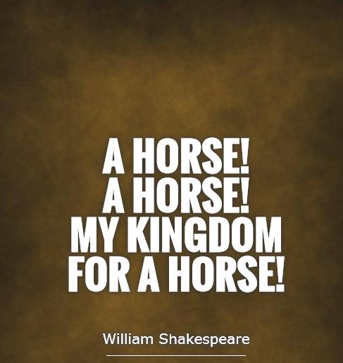 A-horse-a-horse-my-kingdom-for-a-horse-quote-1