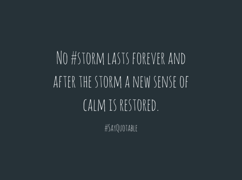 3-quote-about-no-storm-lasts-forever-and-after-the-storm-a-image-black-background