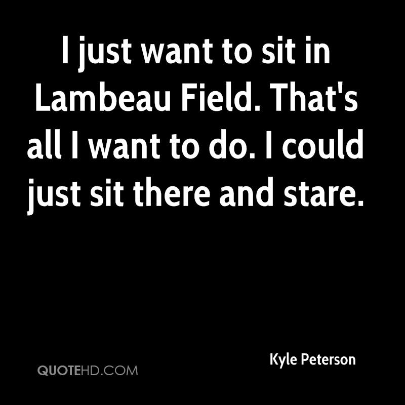 I-just-want-to-sit-in-lambeau-field-thats-all-i